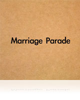 山川裕也/Marriage Parade
